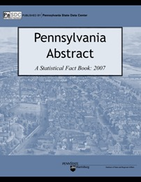Pennsylvania Statistical Abstract 2007 Print Edition