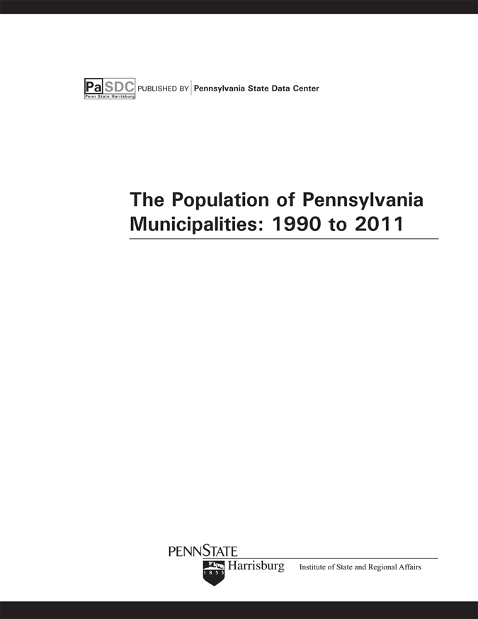 The Population of Pennsylvania Municipalities: 1990 to 2011 Print Edition
